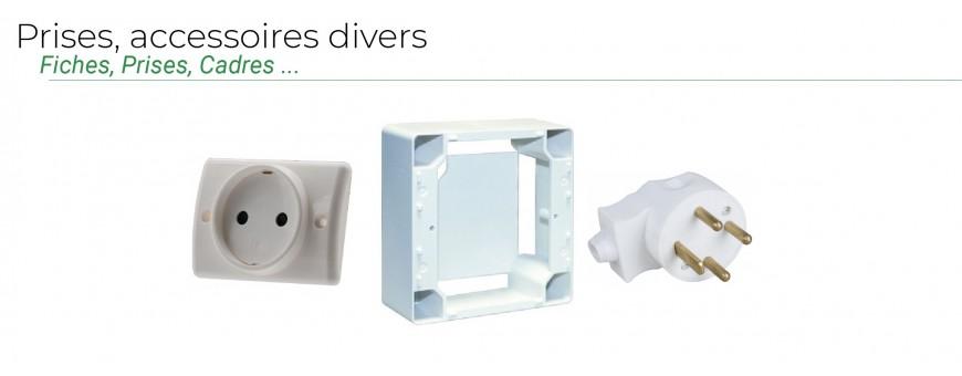 Prises, accessoires divers
