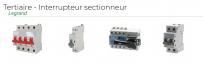 Tertiaire - Interrupteur sectionneur Legrand